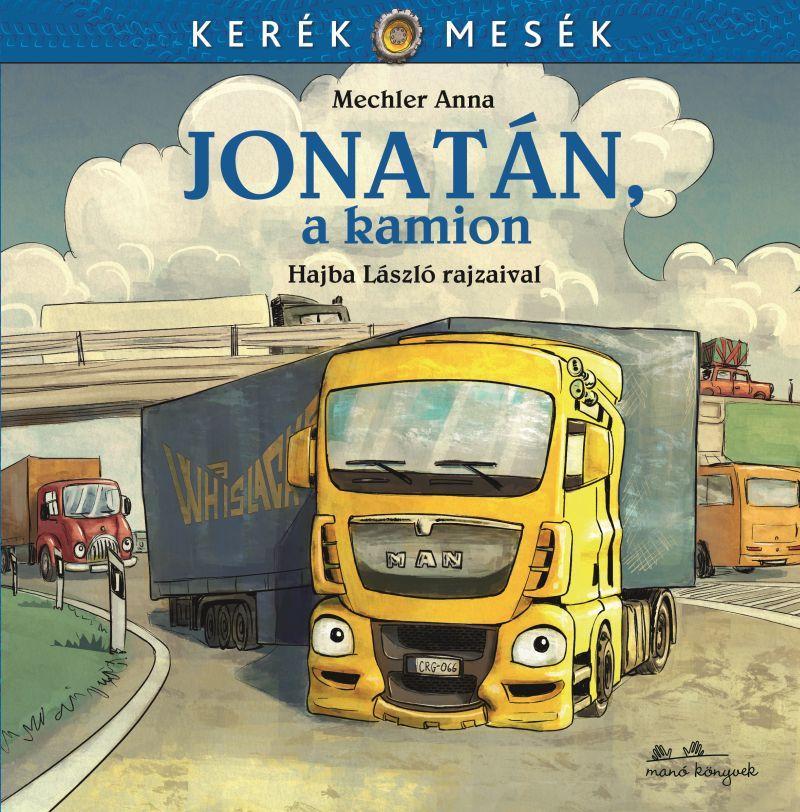 JONATÁN, A KAMION - KERÉK MESÉK - ÜKH 2017