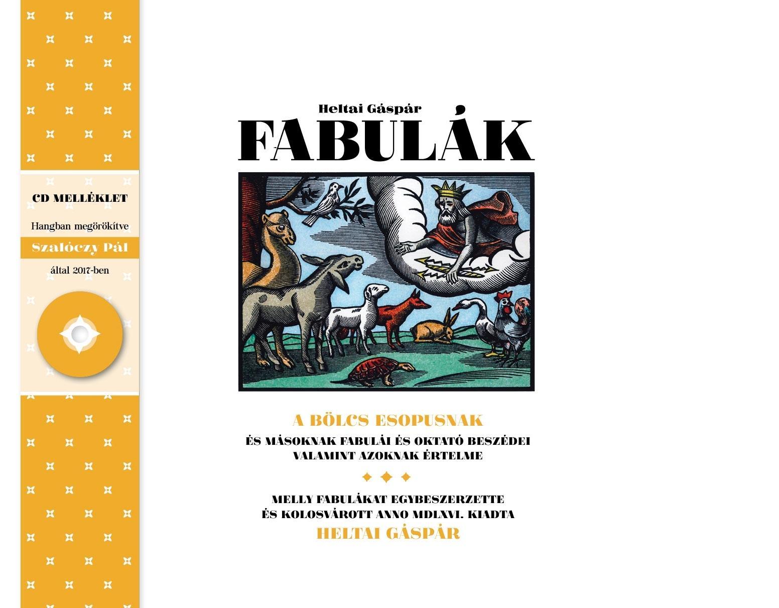 HELTAI GÁSPÁR - FABULÁK - CD MELLÉKLETTEL