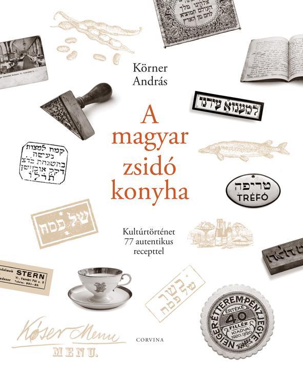 A MAGYAR ZSIDÓ KONYHA - ÜKH 2017