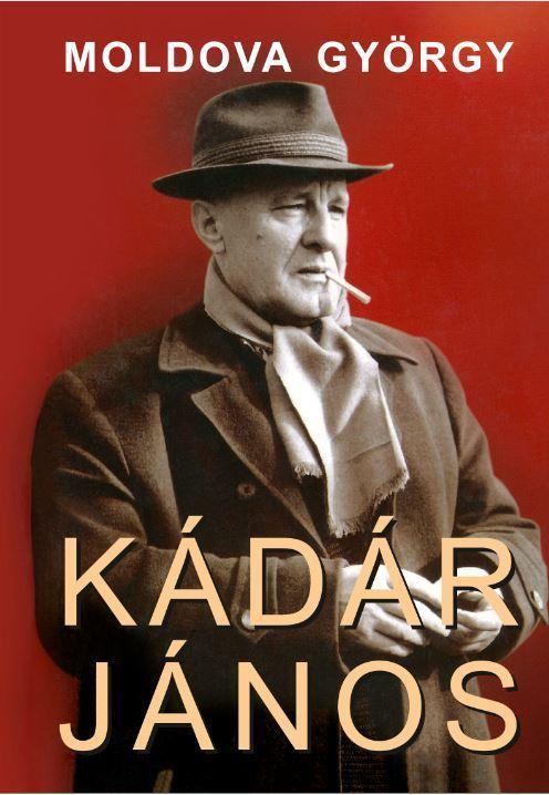 KÁDÁR JÁNOS I-II.