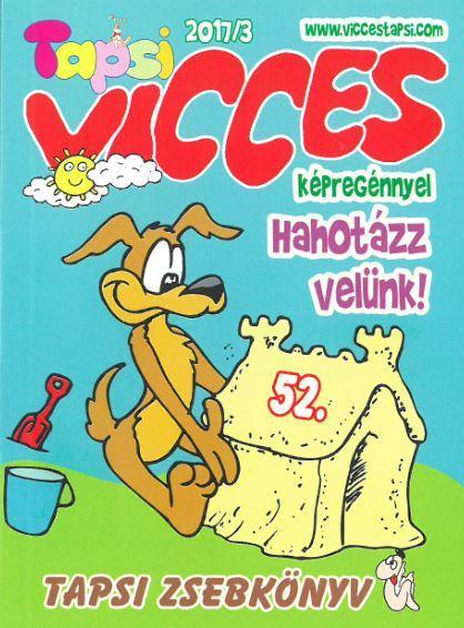 - - VICCES TAPSI - 2017/3.