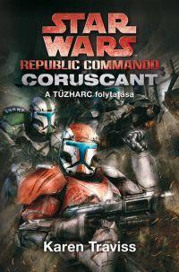 STAR WARS - REPUBLIC COMMANDO: CORUSCANT