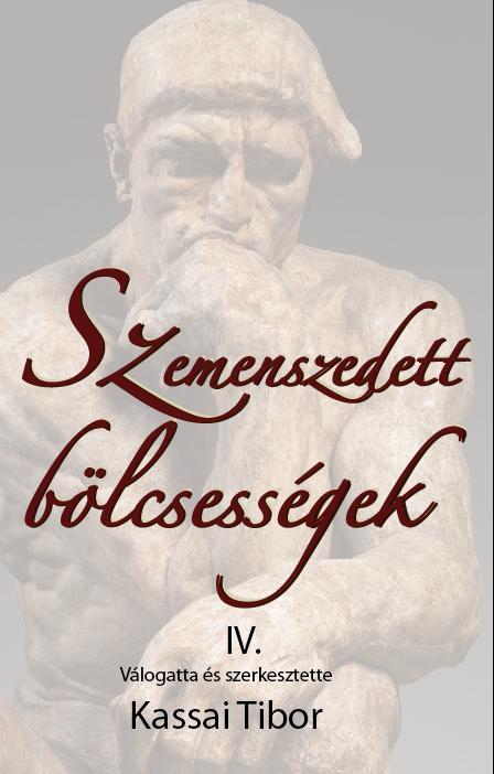 SZEMENSZEDETT BÖLCSESSÉGEK IV. - ÜKH 2017