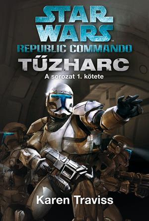 STAR WARS - REPUBLIC COMMANDO: TÛZHARC