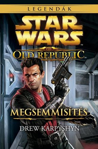 STAR WARS - THE OLD REPUBLIC: MEGSEMMISÍTÉS