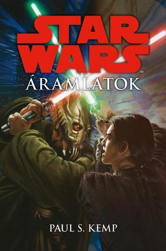 KEMP, PAUL S. - STAR WARS - ÁRAMLATOK