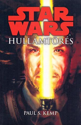 STAR WARS - HULLÁMTÖRÉS