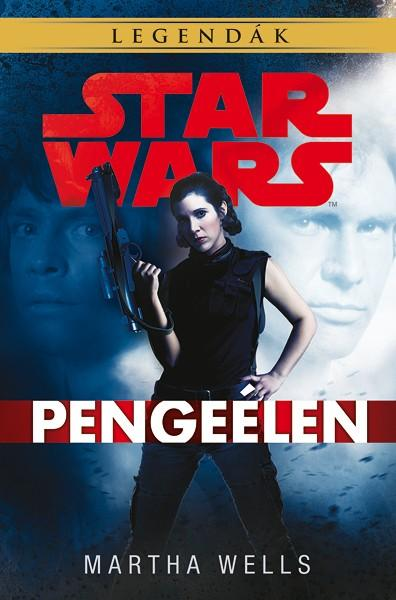 STAR WARS LEGENDÁK - PENGEÉLEN