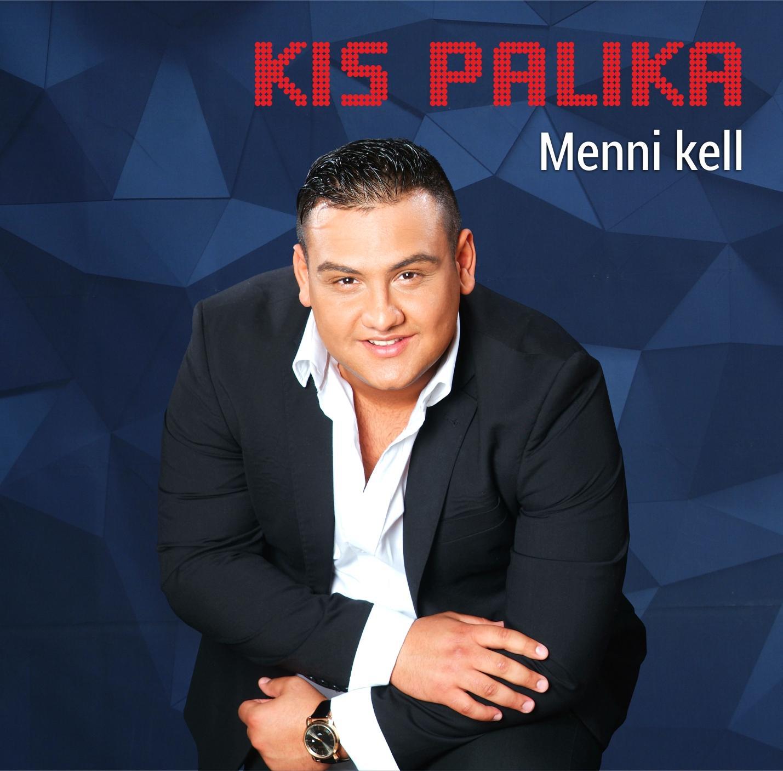 KIS PALIKA - MENNI KELL - CD -