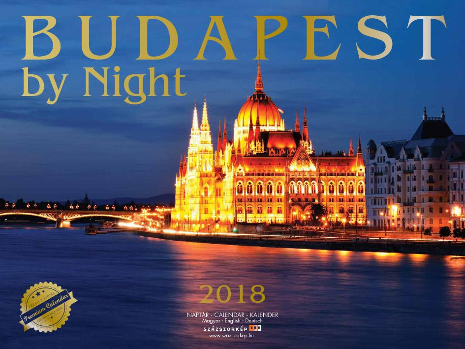 BUDAPEST BY NIGHT - NAPTÁR 2018 (30X40CM)