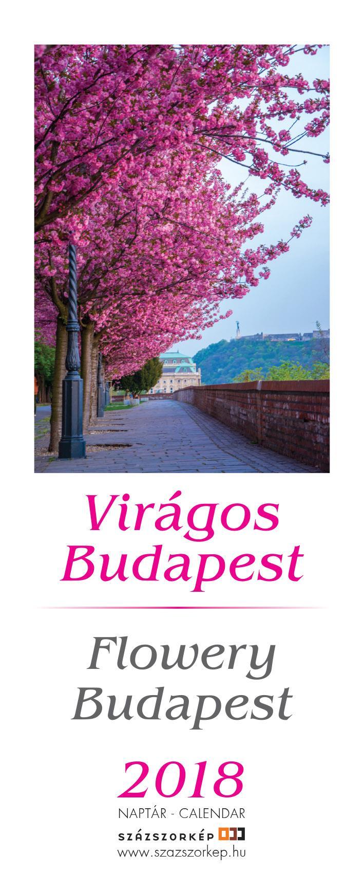VIRÁGOS BUDAPEST - NAPTÁR 2018 (13,5X33CM)