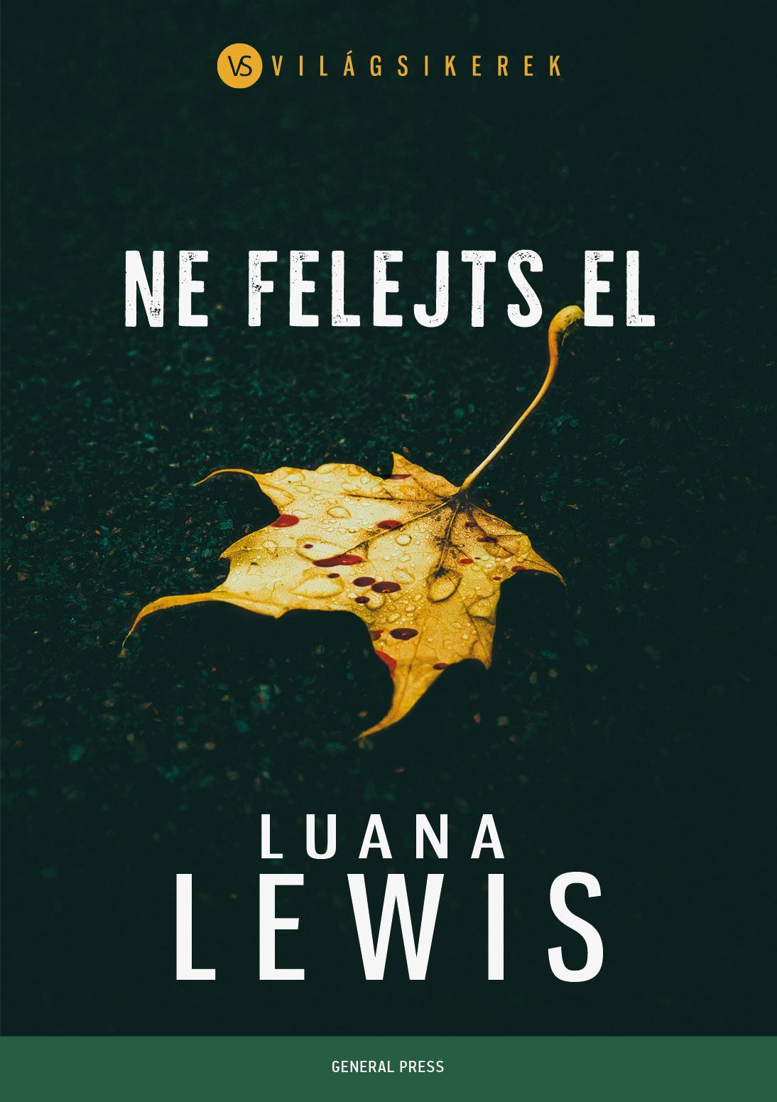 LEWIS, LUANA - NE FELEJTS EL