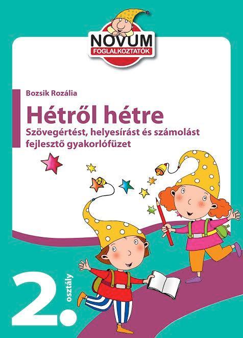 - - HÉTRŐL HÉTRE - GYAKORLÓFÜZET 2. OSZTÁLY