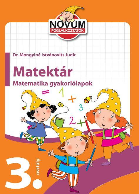 MATEKTÁR-HARMADIK OSZTÁLYOSOKNAK