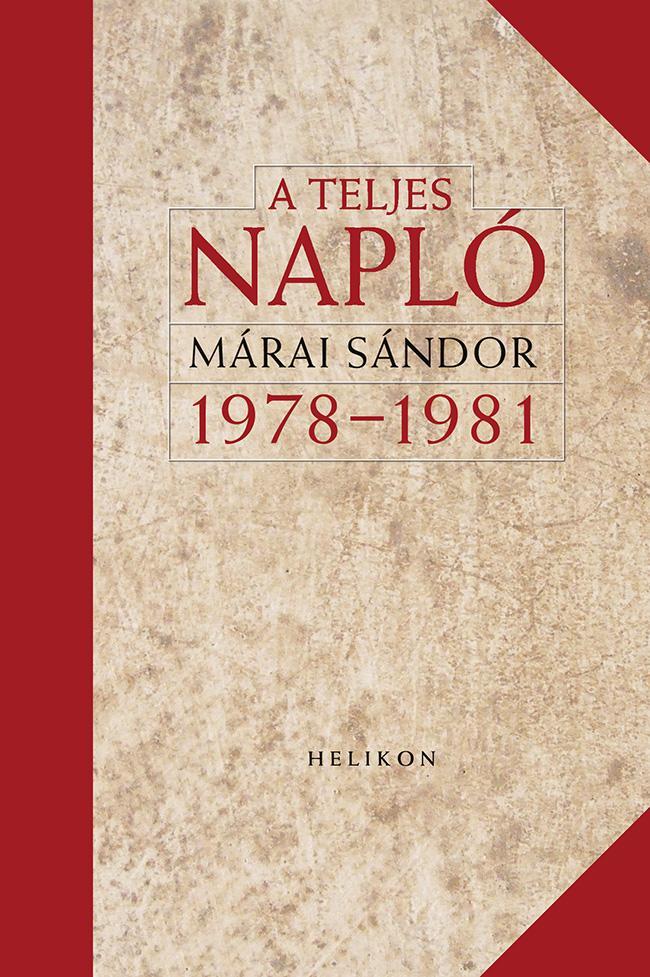 A TELJES NAPLÓ 1978-1981 - ÜKH 2017