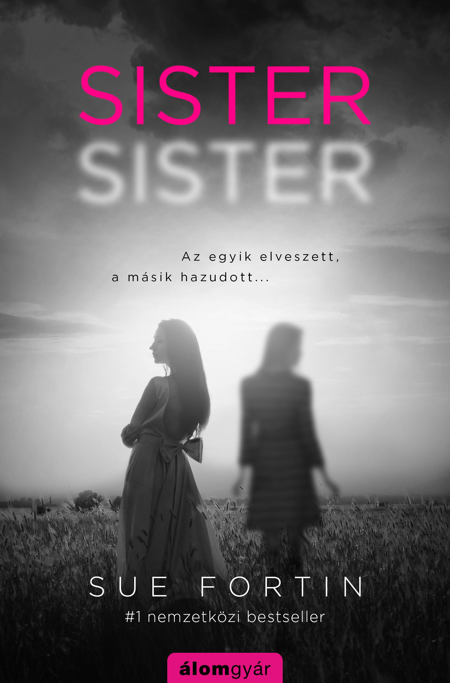 FORTIN, SUE - SISTER SISTER