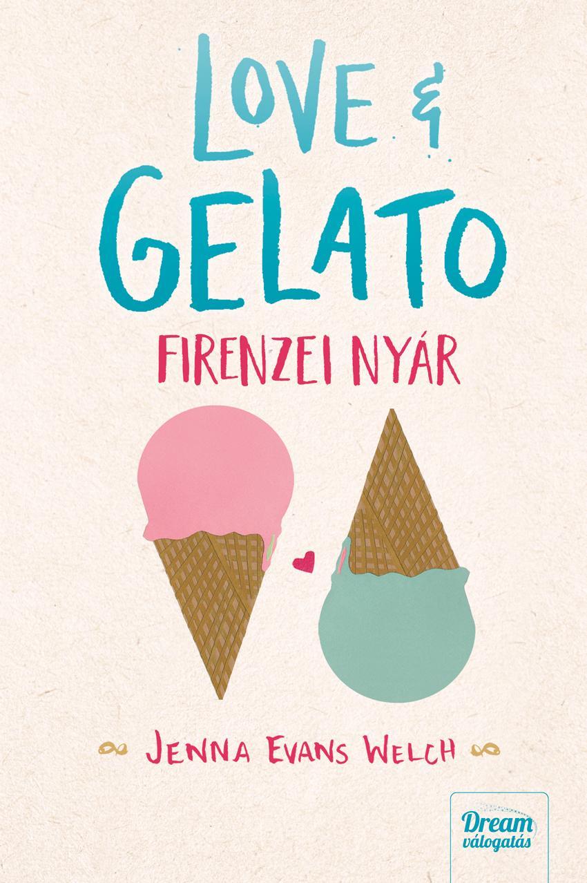 LOVE & GELATO - FIRENZEI NYÁR
