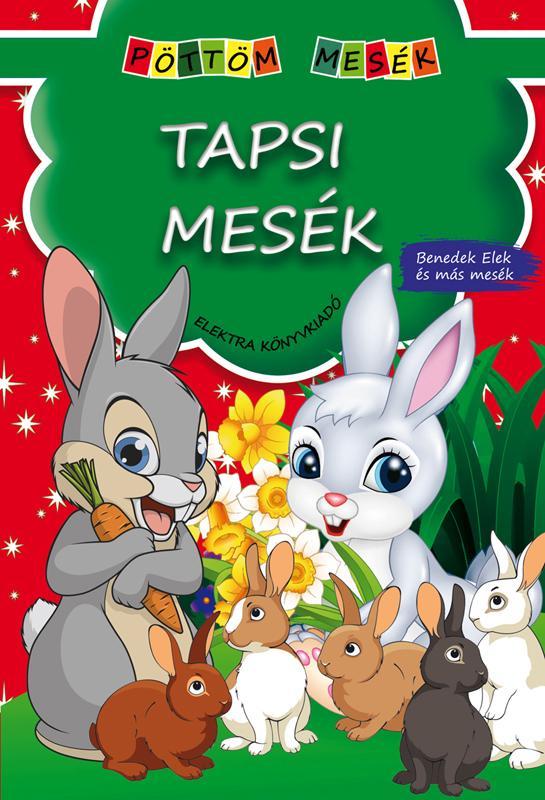 - - TAPSI MESÉK - PÖTTÖM MESÉK