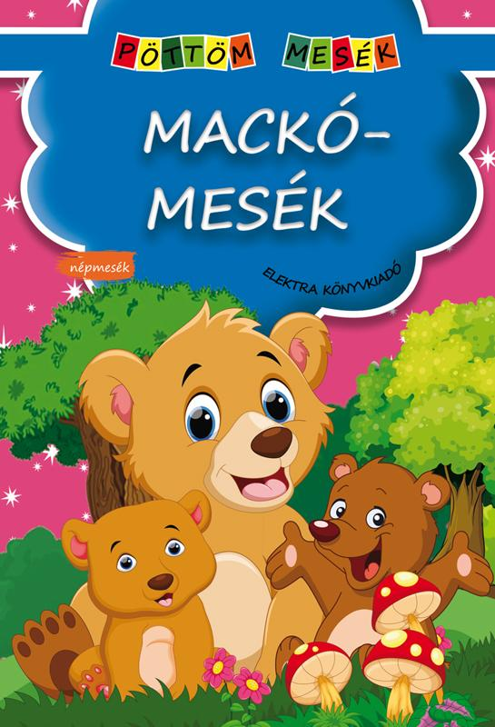 - - MACKÓMESÉK - PÖTTÖM MESÉK