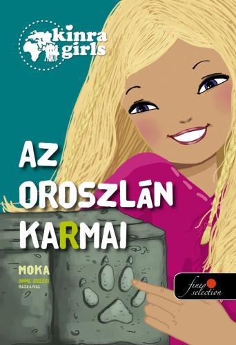 MOKA - AZ OROSZLÁN KARMAI - KINRA GIRLS 3.