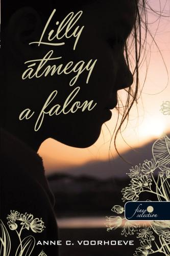 VOORHOEVE, ANNE C. - LILLY ÁTMEGY A FALON