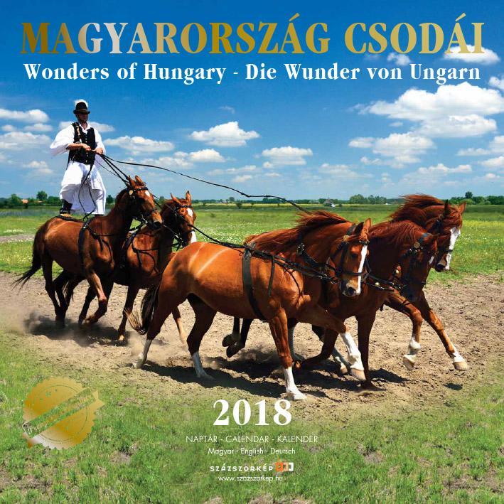 MAGYARORSZÁG CSODÁI - NAPTÁR 2018 (30X30CM)