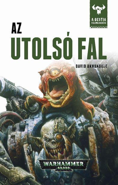 AZ UTOLSÓ FAL - WARHAMMER 40000