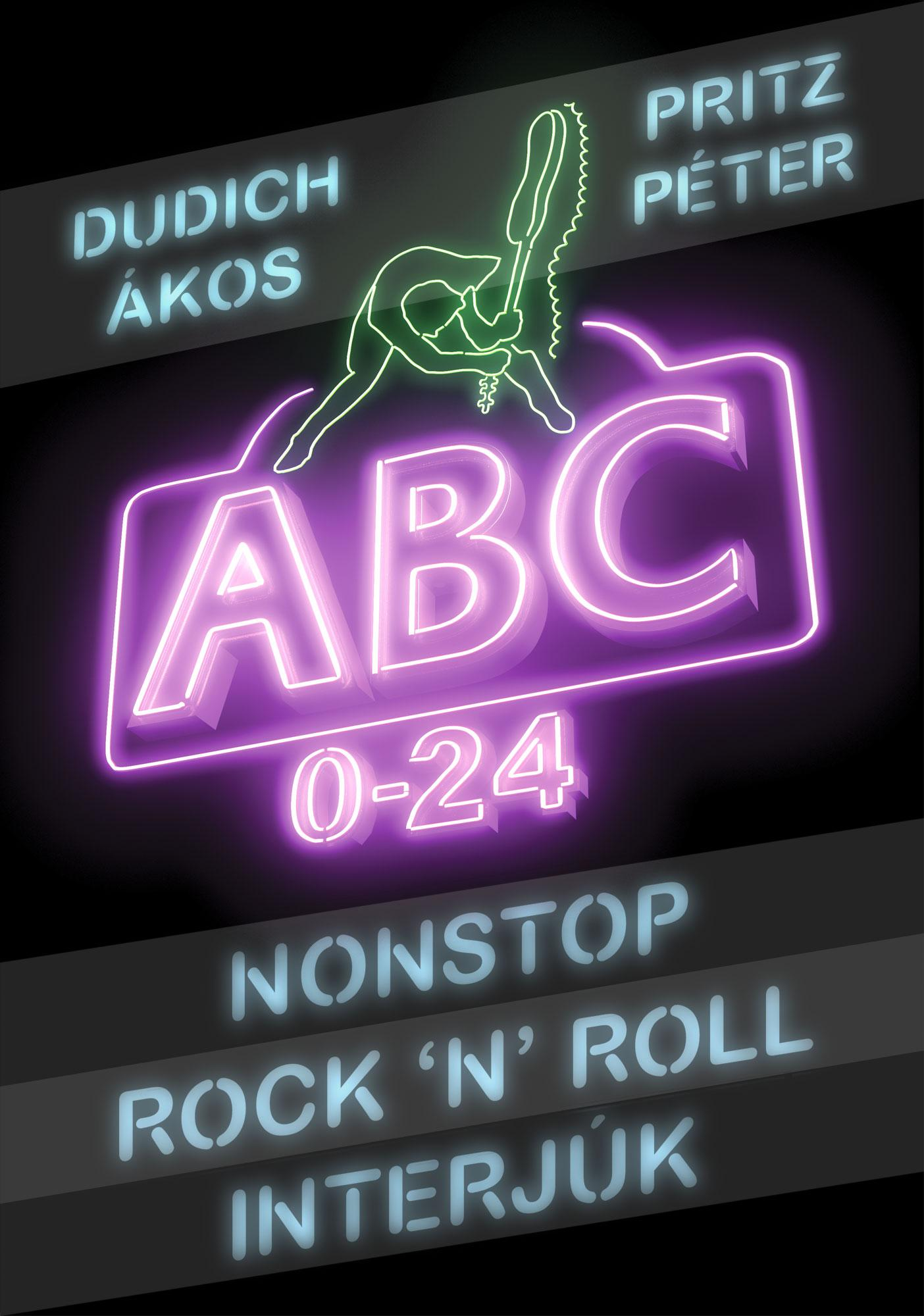NONSTOP ROCK'N'ROLL INTERJÚK - ABC 0-24