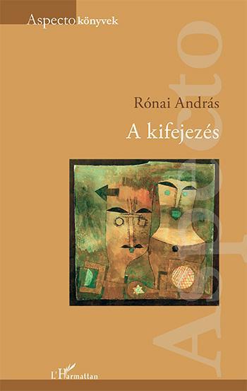 RÓNAI ANDRÁS - A KIFEJEZÉS