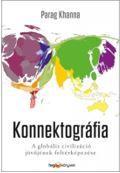 KONNEKTOGRÁFIA - A GLOBÁLIS CIVILIZÁCIÓ JÖVŐJÉNEK FELTÉRKÉPEZÉSE