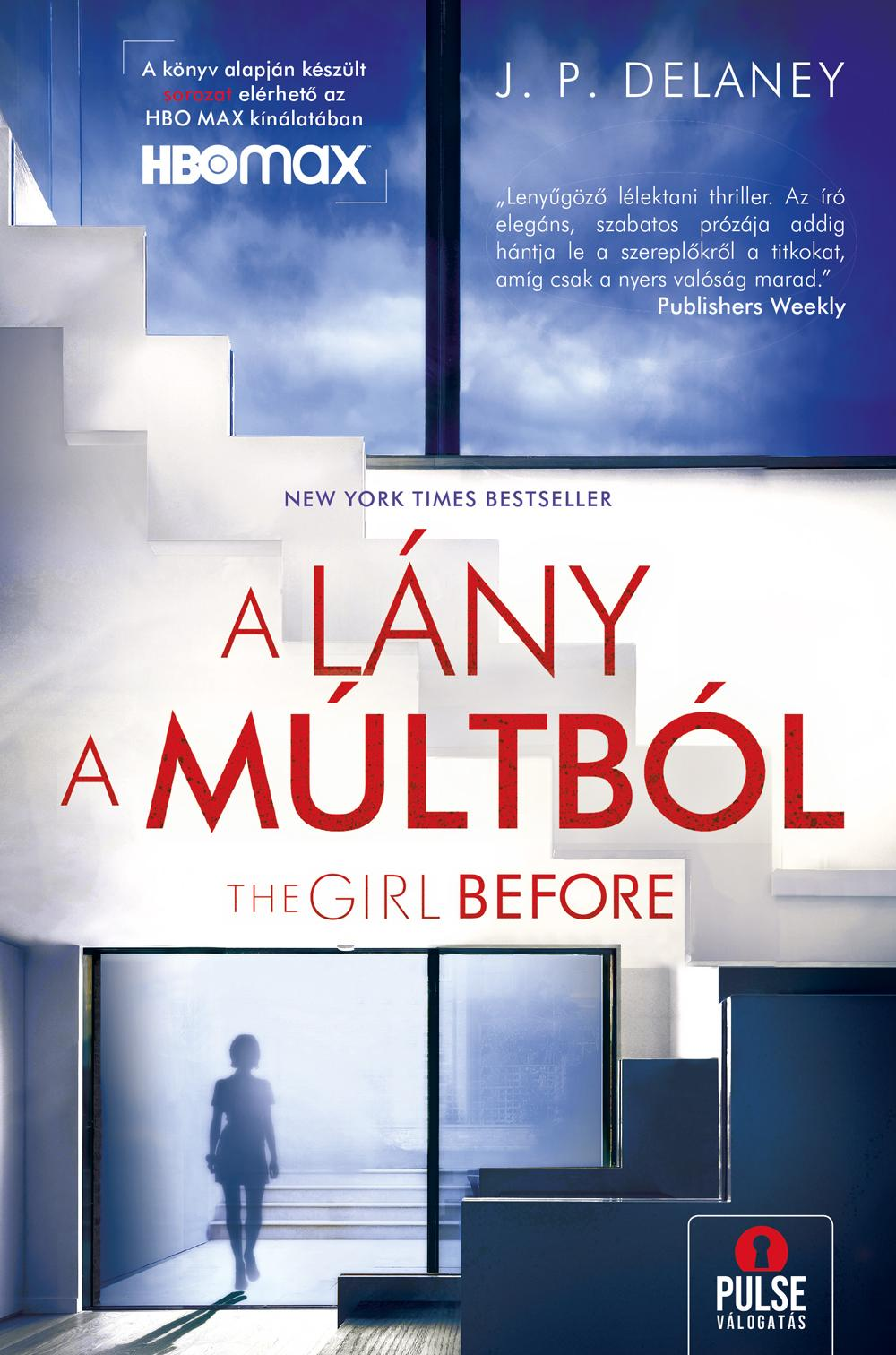 A LÁNY A MÚLTBÓL - THE GIRL BEFORE
