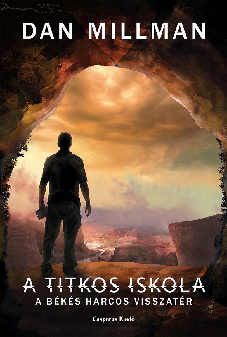 MILLMAN, DAN - A TITKOS ISKOLA