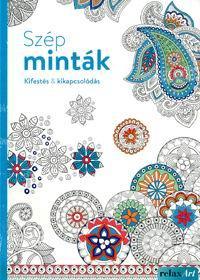 SZÉP MINTÁK - KIFESTÉS & KIKAPCSOLÓDÁS
