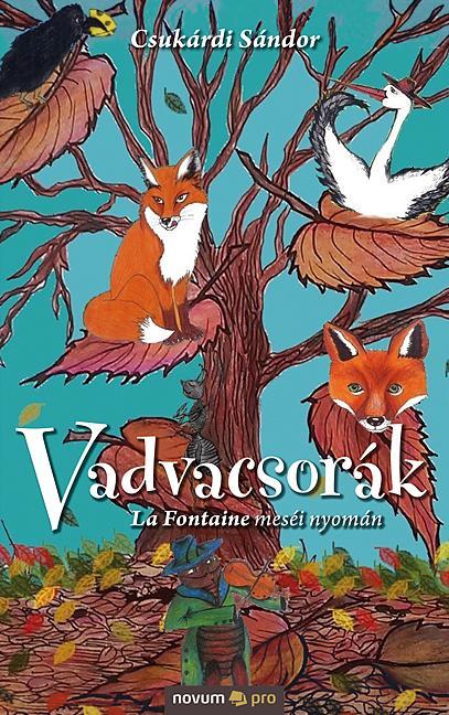 CSUKÁRDI SÁNDOR - VADVACSORÁK