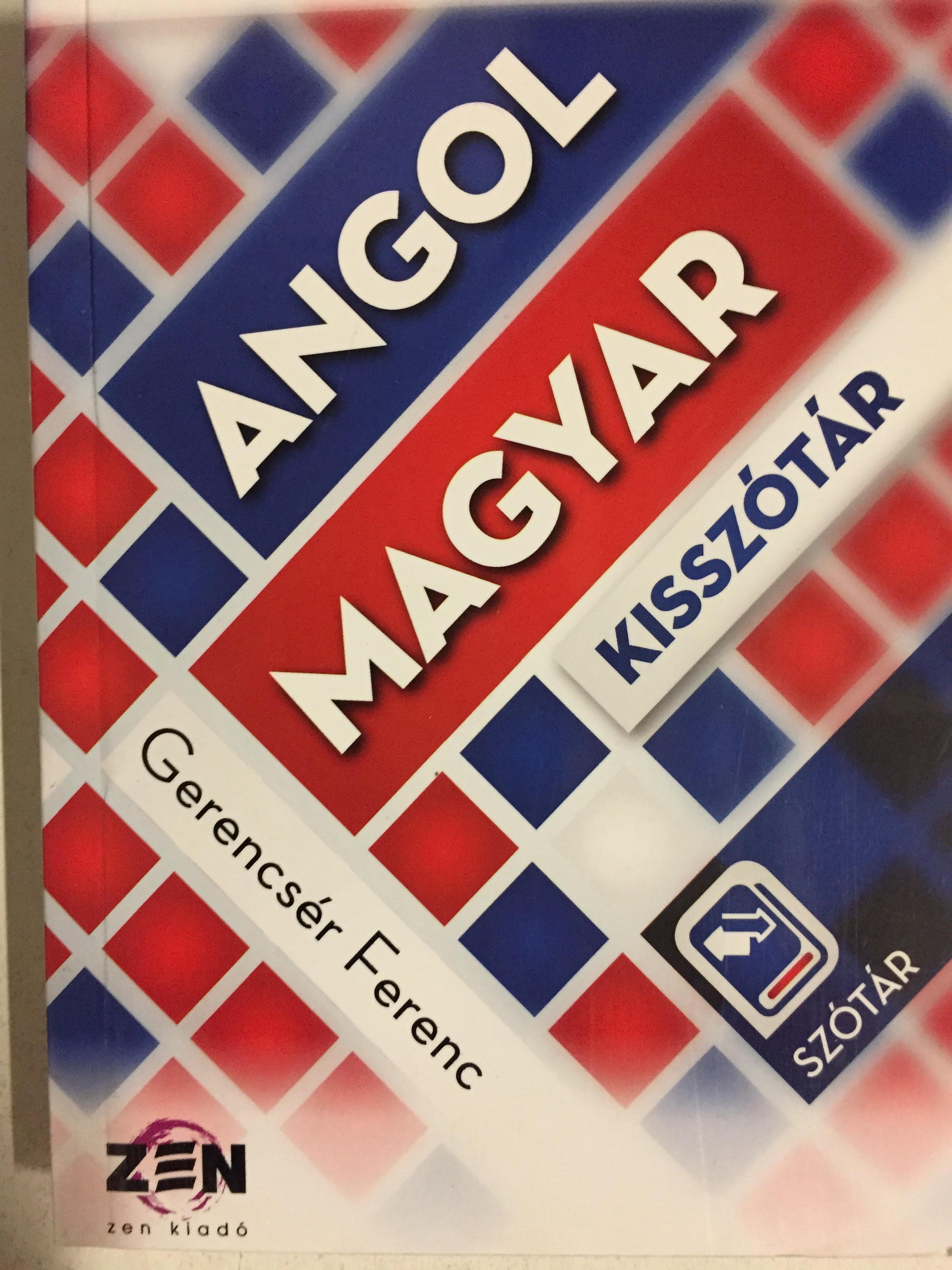 MAGYAR-ANGOL, ANGOL-MAGYAR KISSZÓTÁR