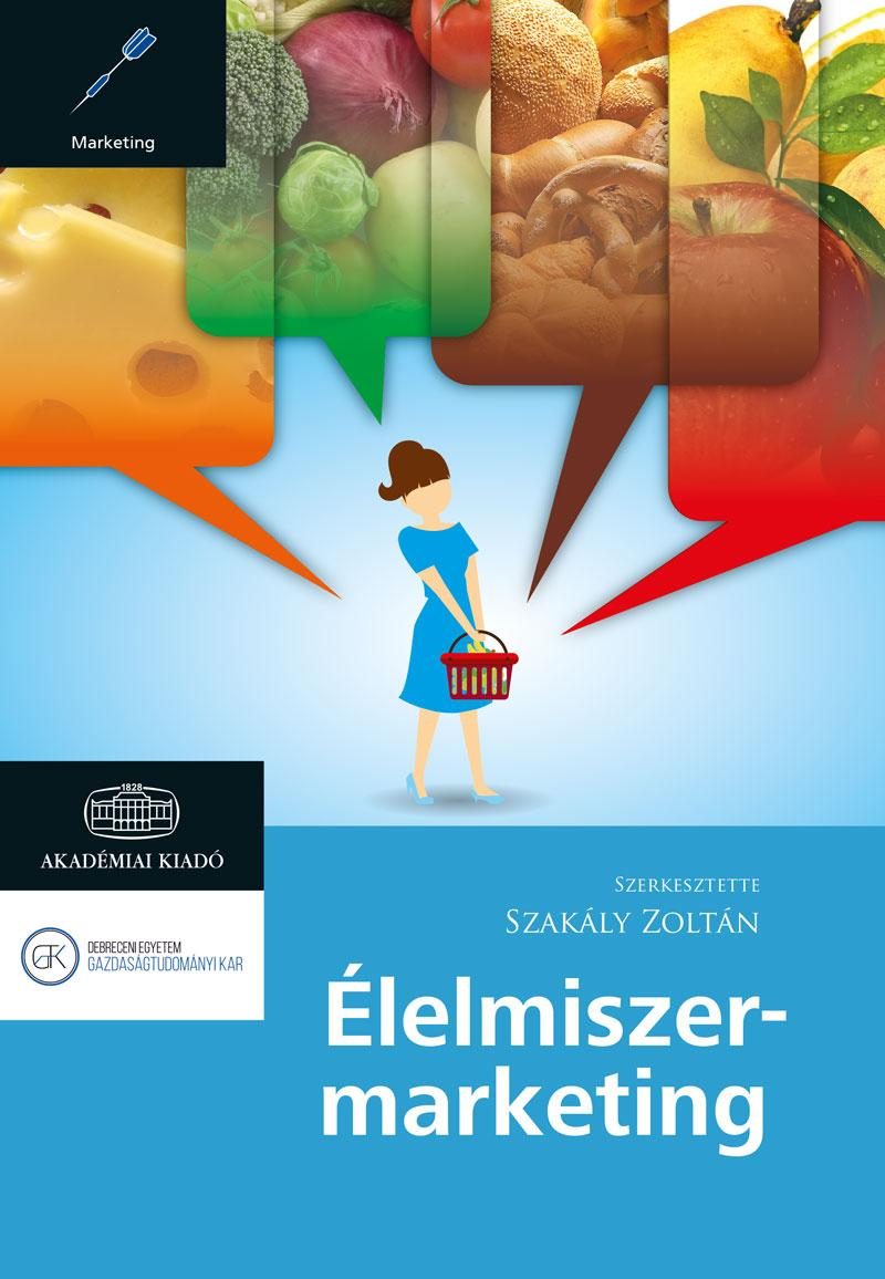SZAKÁLY ZOLTÁN - ÉLELMISZER-MARKETING