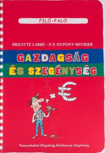 GAZDAGSÁG ÉS SZEGÉNYSÉG - FILÓ-FALÓ 7.