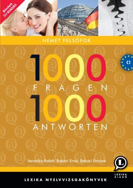 1000 FRAGEN 1000 ANTWORTEN - NÉMET FELSŐFOK 2. KIADÁS