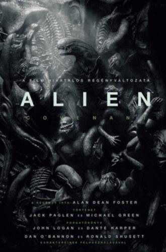 ALIEN - COVENANT - A FILM HIVATALOS REGÉNYVÁLTOZATA