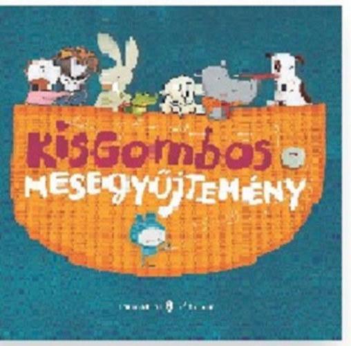 KISGOMBOS-MESEGYŰJTEMÉNY