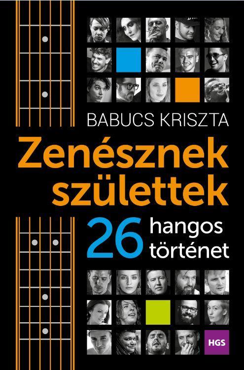ZENÉSZNEK SZÜLETTEK - 26 HANGOS TÖRTÉNET
