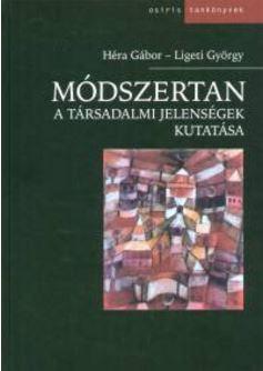 MÓDSZERTAN - A TÁRSADALMI JELENSÉGEK KUTATÁSA