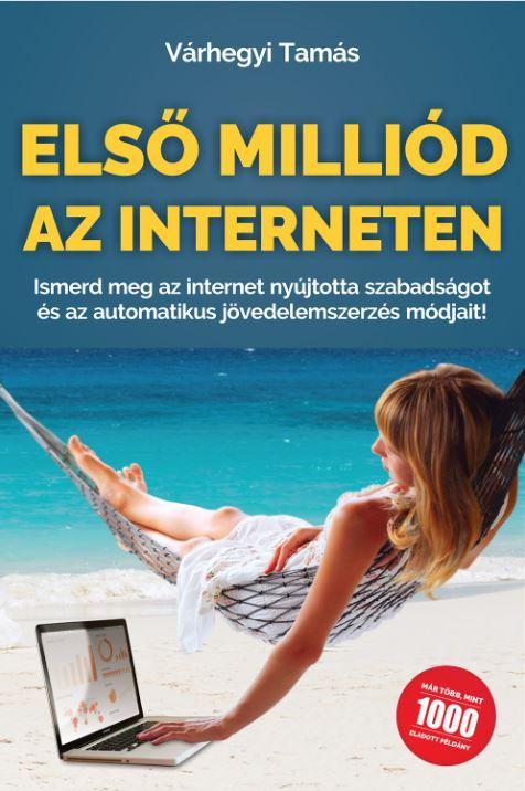 ELSŐ MILLIÓD AZ INTERNETEN