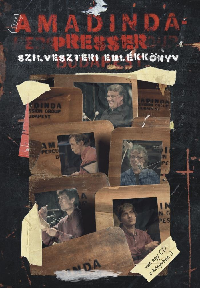 - - (AZ) AMADINDA-PRESSER SZILVESZTERI EMLÉKKÖNYV - CD MELLÉKLETTEL