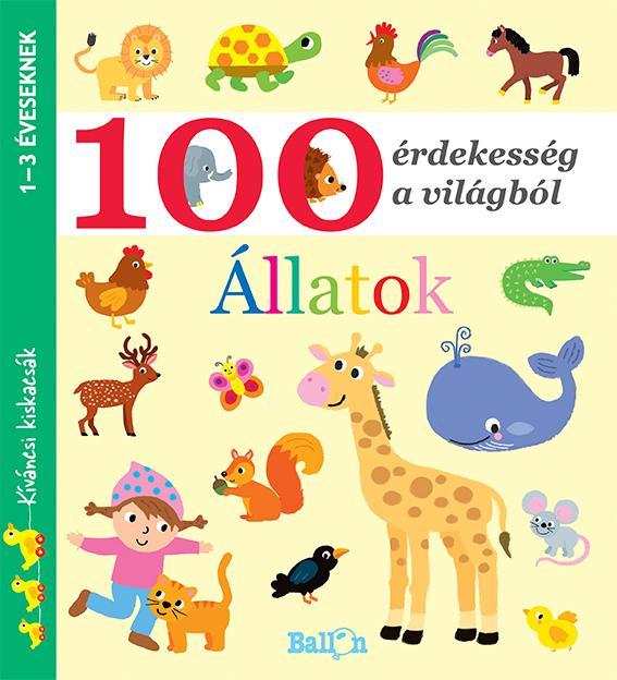 ÁLLATOK - 100 ÉRDEKESSÉG A VILÁGBÓL (KÍVÁNCSI KISKACSÁK)