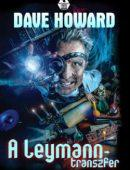 HOWARD, DAVE - A LEYMANN-TRANSZFER