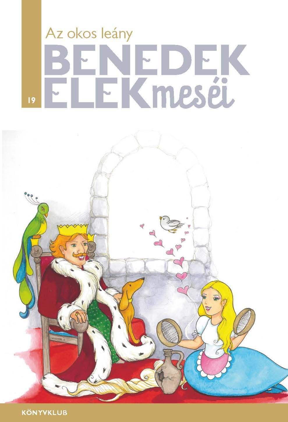 AZ OKOS LEÁNY - BENEDEK ELEK MESÉI 19.