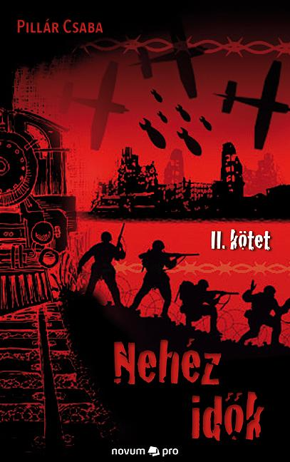 NEHÉZ IDŐK - 2. KÖTET