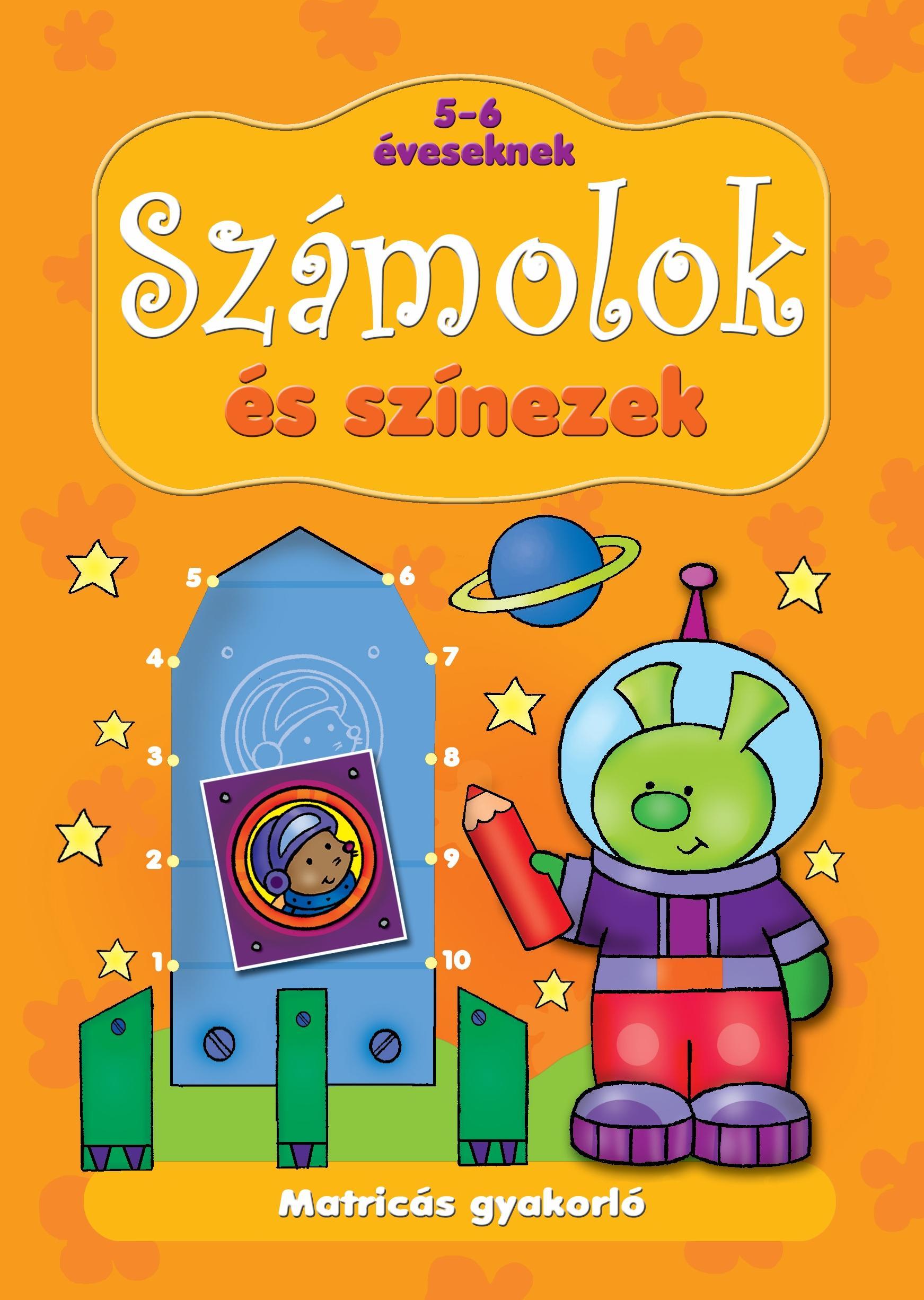 SZÁMOLOK ÉS SZÍNEZEK - MATRICÁS GYAKORLÓ 5-6 ÉVESEKNEK
