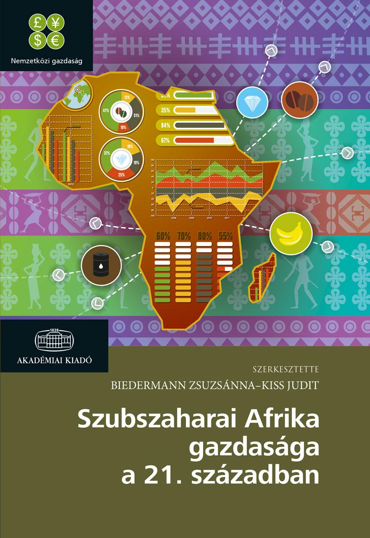 SZUBSZAHARAI AFRIKA GAZDASÁGA A XXI. SZÁZADBAN